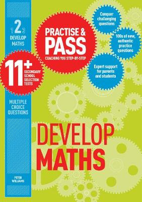 Practise & Pass 11+ Level Two: Develop Maths - Practise & Pass 11+ (Paperback)