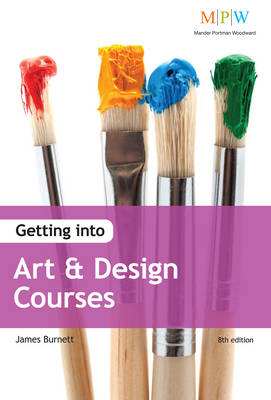 Getting into Art & Design Courses (Paperback)