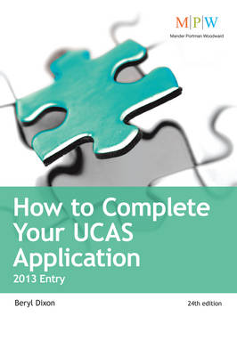 How to Complete Your UCAS Application 2013 Entry (Paperback)