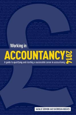 Working in Accountancy 2014: Qualifying and Starting a Successful Career in Accountancy (Paperback)
