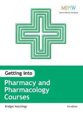 Getting into Pharmacy and Pharmacology Courses (Paperback)