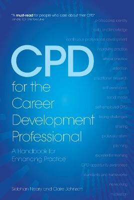 CPD for the Career Development Professional: A Handbook for Enhancing Practice (Paperback)