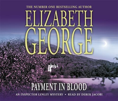 Payment in Blood: An Inspector Lynley Novel: 2 (CD-Audio)