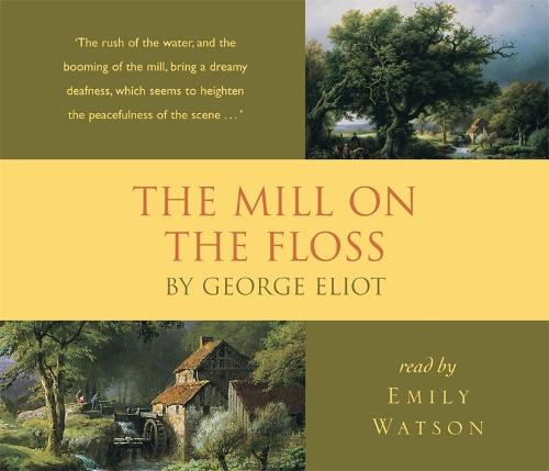 The Mill on the Floss (CD-Audio)