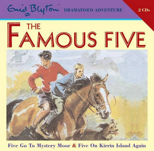 Famous Five on Mystery Moor and Famous Five on Kirrin Island Again: AND Five on Kirrin Island Again - Famous Five v. 2 (CD-Audio)