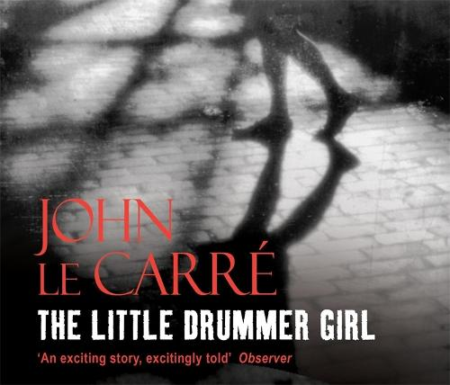 The Little Drummer Girl: Soon to be a major TV series (CD-Audio)