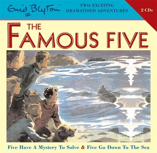 Famous Five: Five Have a Mystery to Solve & Five Go Down to the Sea - Famous Five (CD-Audio)