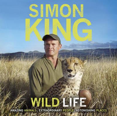 Wild Life: Amazing Animals, Extraordinary People, Astonishing Places (CD-Audio)
