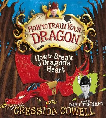 How to Break a Dragon's Heart: Book 8 - How To Train Your Dragon (CD-Audio)