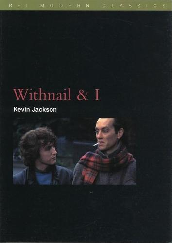 Withnail and I - BFI Film Classics (Paperback)