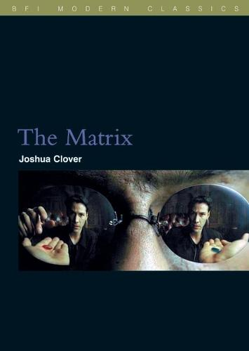 The Matrix - BFI Film Classics (Paperback)