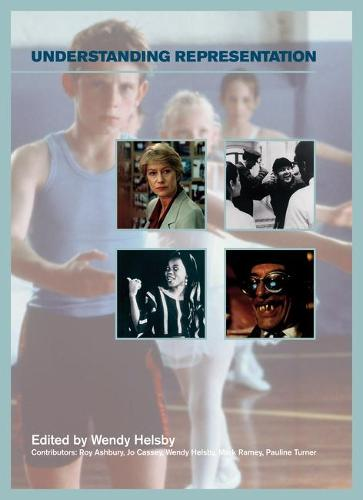 Understanding Representation - Understanding the Moving Image (Paperback)