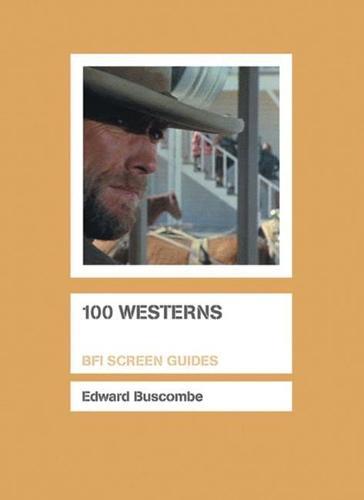 100 Westerns - Screen Guides (Hardback)