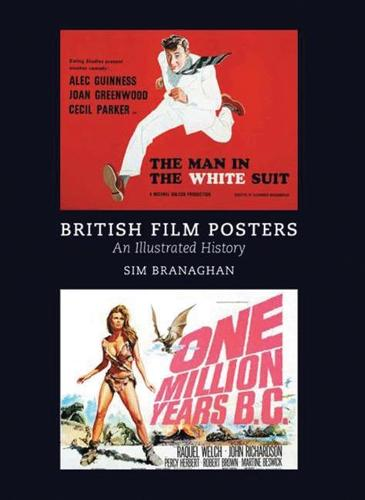 British Film Posters: An Illustrated History: An Illustrated History (Hardback)