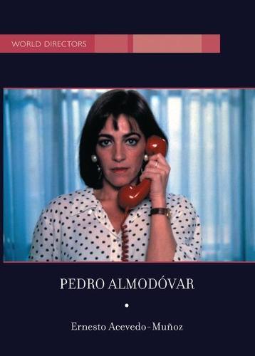 Pedro Almodovar - World Directors (Hardback)