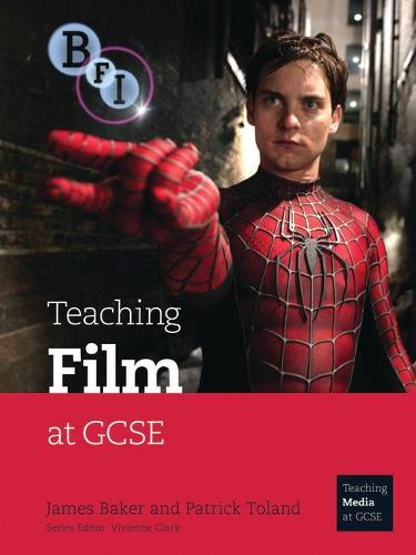 Teaching Film at GCSE - Teaching Media at GCSE (Paperback)