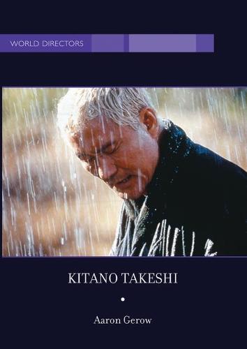 Kitano Takeshi - World Directors (Hardback)