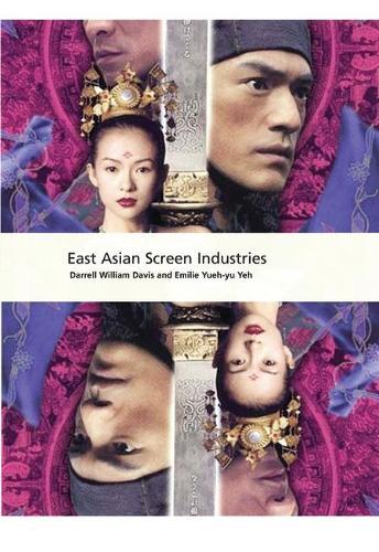 East Asian Screen Industries - International Screen Industries (Hardback)