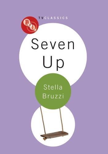Seven Up - BFI TV Classics (Paperback)