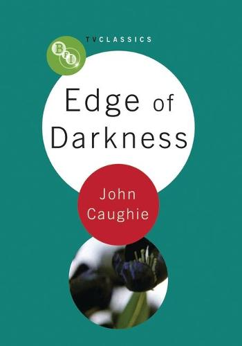 Edge of Darkness - BFI TV Classics (Paperback)