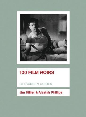 100 Film Noirs - Screen Guides (Paperback)