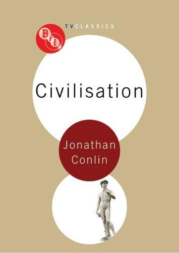 Civilisation - BFI TV Classics (Paperback)