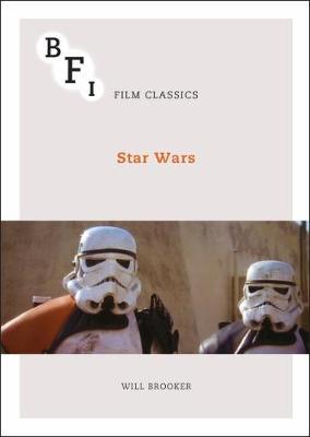 Star Wars - BFI Film Classics (Paperback)