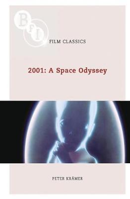 2001: A Space Odyssey - BFI Film Classics (Paperback)
