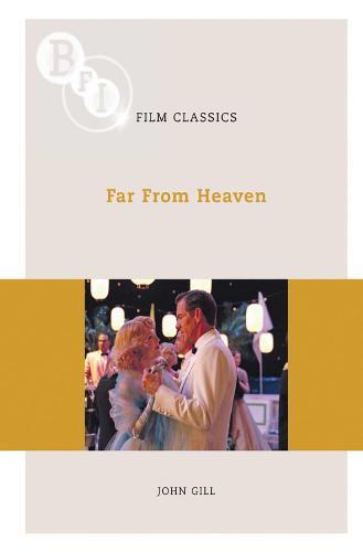 Far From Heaven - BFI Film Classics (Paperback)