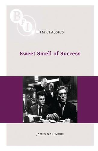 Sweet Smell of Success - BFI Film Classics (Paperback)