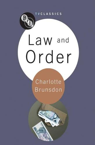 Law and Order - BFI TV Classics (Paperback)
