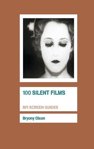100 Silent Films - Screen Guides (Paperback)