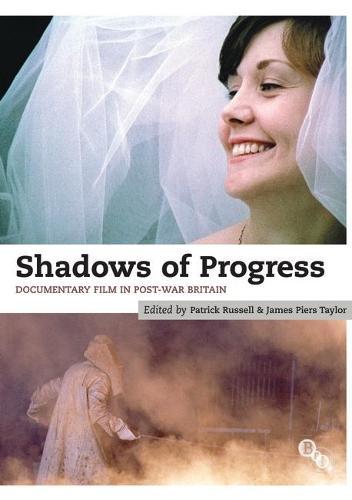 Shadows of Progress: Documentary Film in Post-War Britain (Paperback)