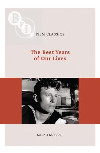 The Best Years of Our Lives - BFI Film Classics (Paperback)