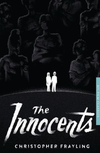 The Innocents - BFI Film Classics (Paperback)