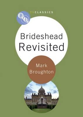Brideshead Revisited - BFI TV Classics (Paperback)
