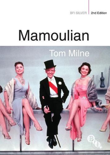 Mamoulian - BFI Silver (Paperback)