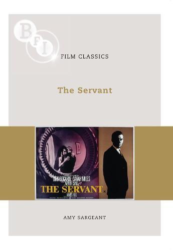 The Servant - BFI Film Classics (Paperback)