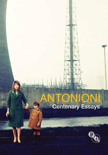 Antonioni: Centenary Essays (Paperback)