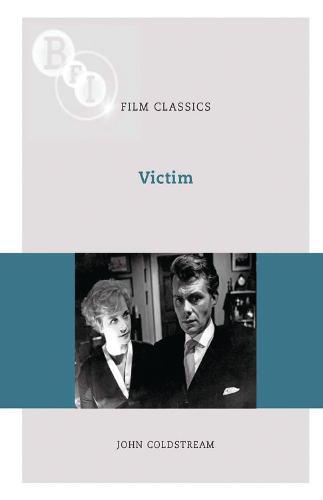 Victim - BFI Film Classics (Paperback)