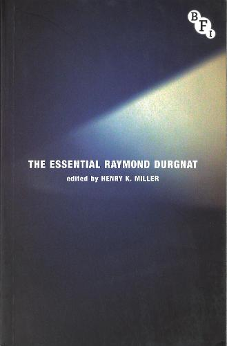 The Essential Raymond Durgnat (Hardback)
