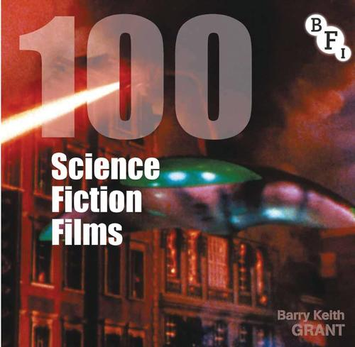 100 Science Fiction Films - Screen Guides (Paperback)