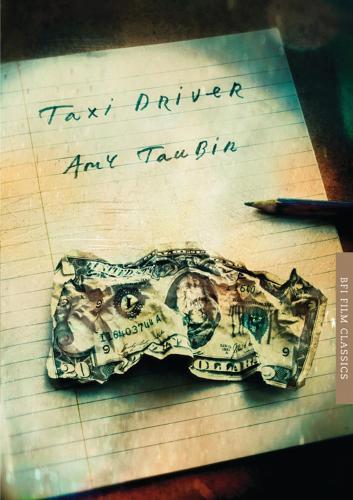Taxi Driver - BFI Film Classics (Paperback)