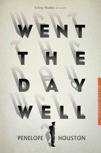 Went the Day Well? - BFI Film Classics (Paperback)