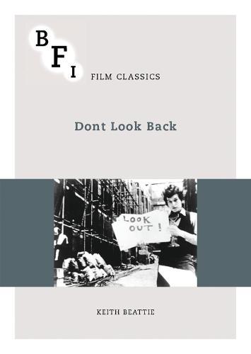 Dont Look Back - BFI Film Classics (Paperback)