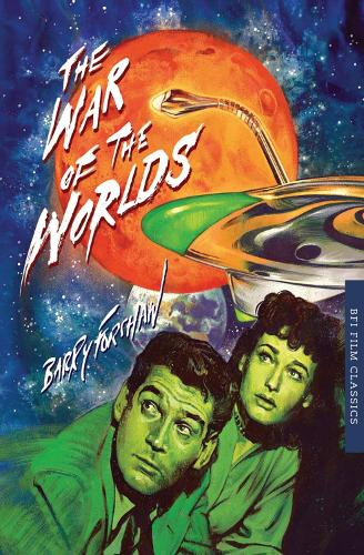 The War of the Worlds - BFI Film Classics (Paperback)