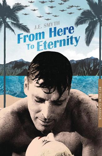 From Here to Eternity - BFI Film Classics (Paperback)