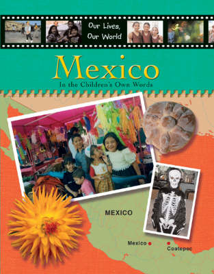 OUR LIVES OUR WORLD MEXICO (Hardback)