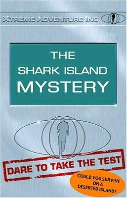 XTREME ADVENTURE INC SHARK ISLAND (Paperback)