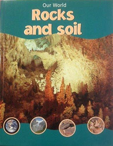 Our World Rocks and Soil (Paperback)